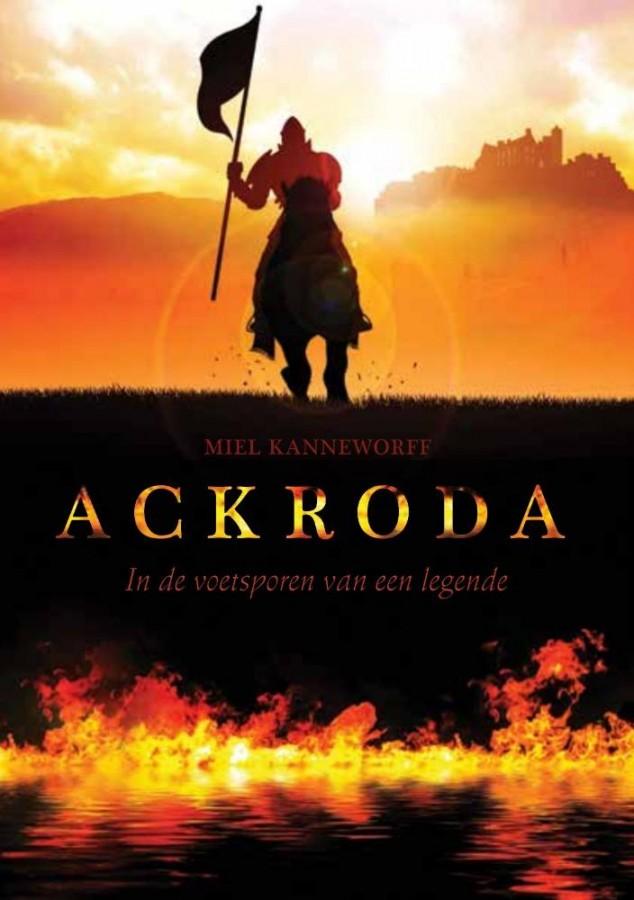 Ackroda - In de voetsporen van een legende