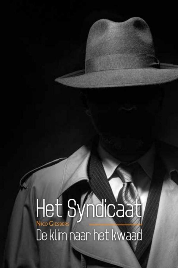 Het Syndicaat - De klim naar het kwaad