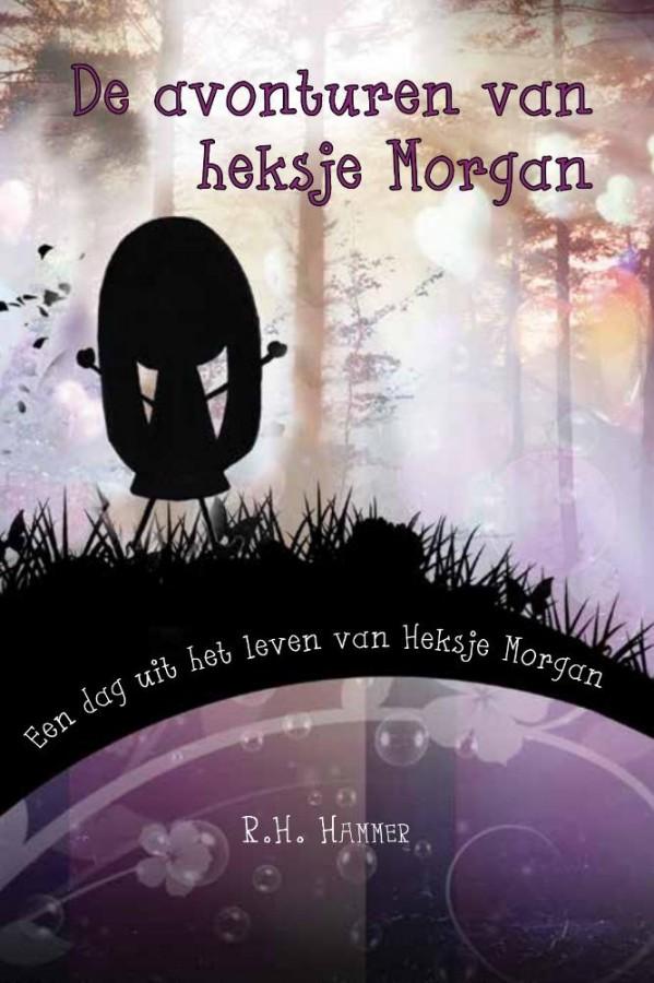 De avonturen van Heksje Morgan - Een dag uit het leven van Heksje Morgan