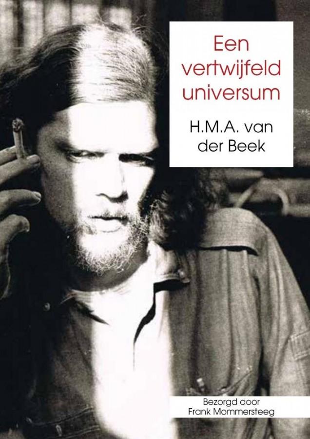 Een vertwijfeld universum - HMA van der Beek (bezorgd door Frank Mommersteeg)