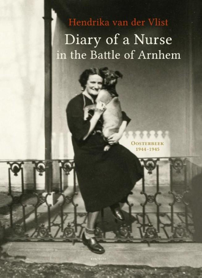 Diary of a Nurse in the Battle of Ar nhem