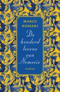 Rossari, Marco - De honderd levens van Nemesio