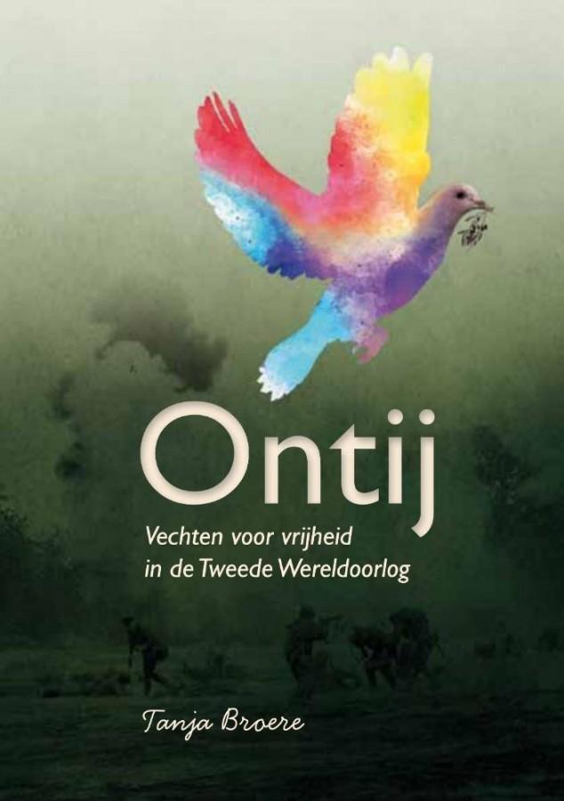 Ontij - Vechten voor vrijheid in de Tweede Wereldoorlog