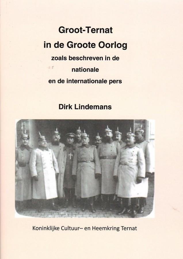 Groot-Ternat in de Groote Oorlog zoals beschreven in de nationale en internationale pers