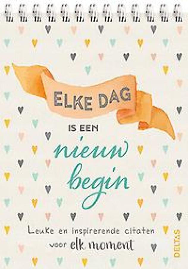 Elke dag is een nieuw begin