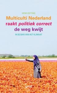Multiculti Nederland raakt politiek correct de weg kwijt