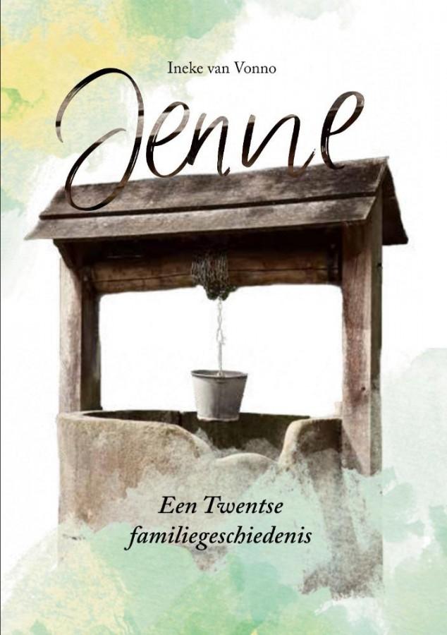 Jenne - Een Twentse familiegeschiedenis