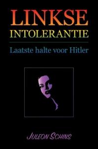 Linkse Intolerantie