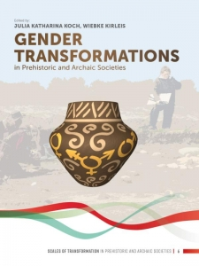 Gender Transformations in Prehistoric and Archaic Societies