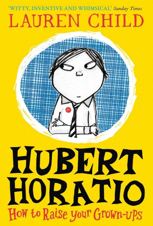 Hubert horatio (01): how to raise your grown-ups