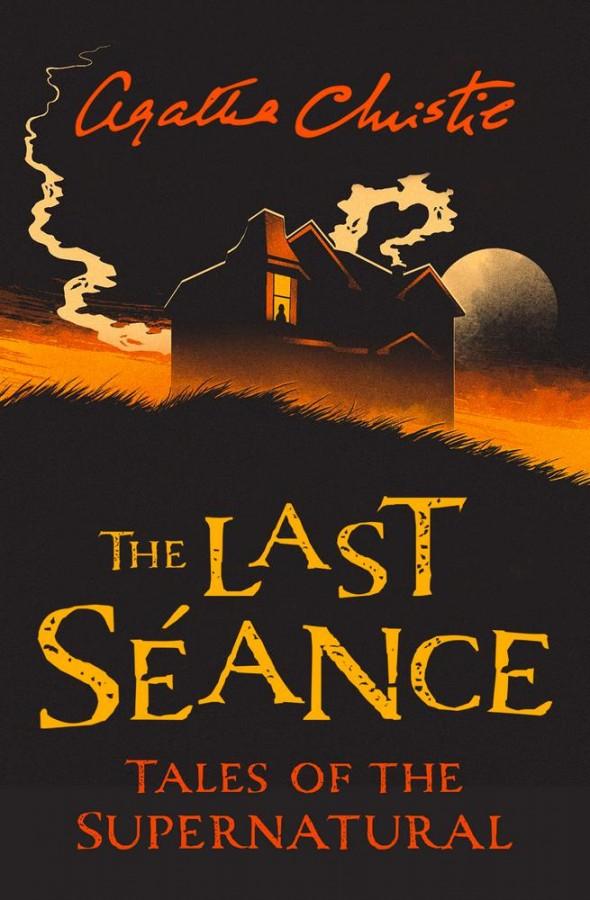 Last seance: tales of the supernatural