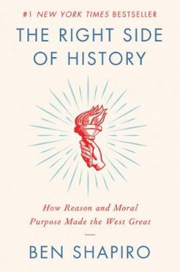 Right side of history: how reason and moral purpose made the west great