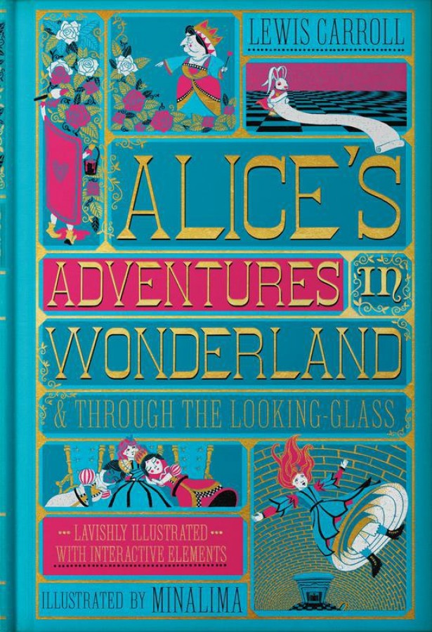 Minalima illustrated classics: Alice's adventures in wonderland & through the looking-glass (illustrated with interactive elements)