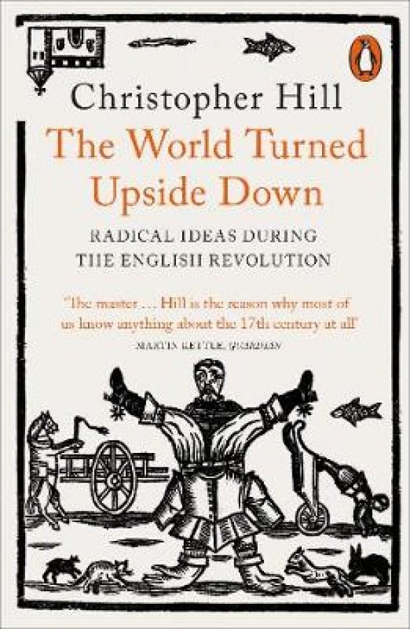 World turned upside down: radical ideas during the english revolution