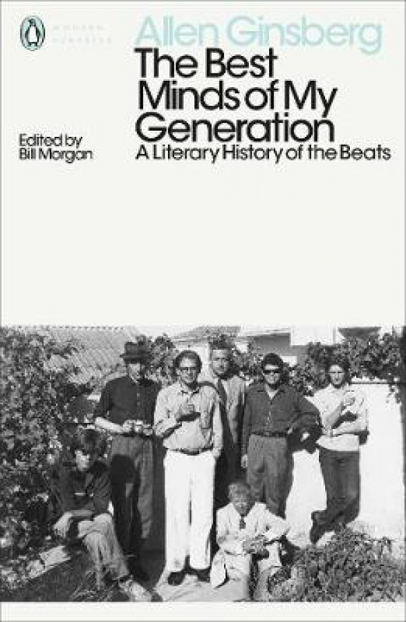 Best minds of my generation: a literary history of the beats