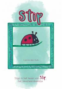 STIP - Stap in het leven van Stip, het lieveheersbeestje