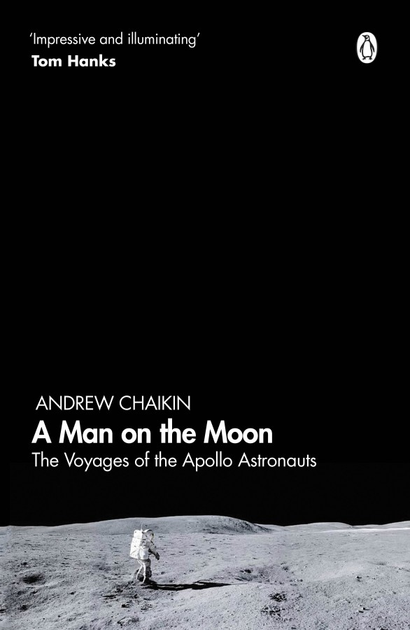 Man on the moon: the voyages of the apollo astronauts