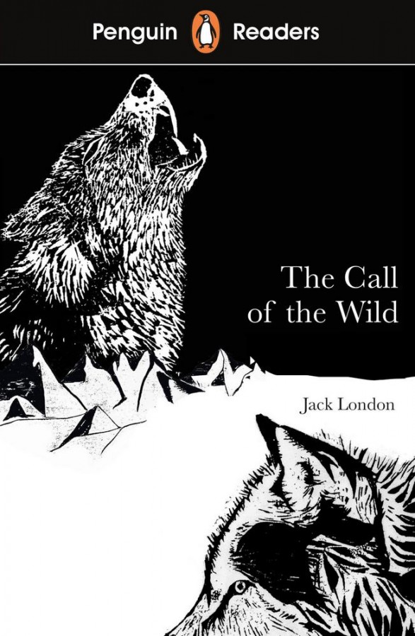 Penguin readers Call of the wild (level 2)