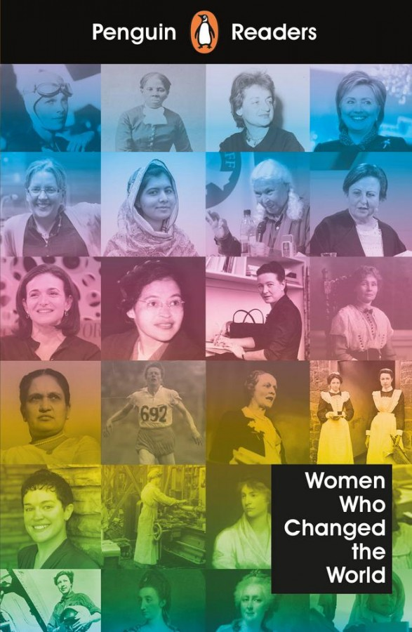 Penguin readers Women who changed the world (level 4)