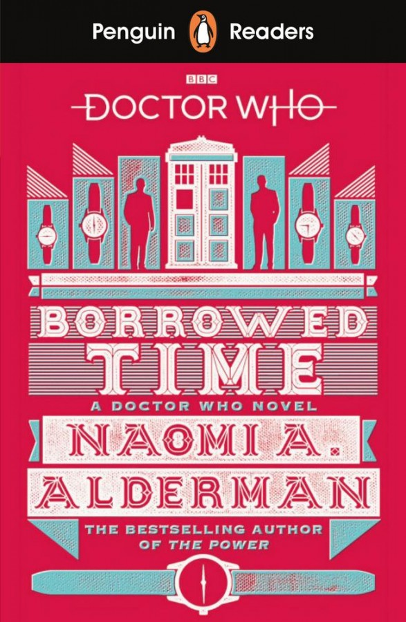 Penguin readers Doctor who: borrowed time (level 5)