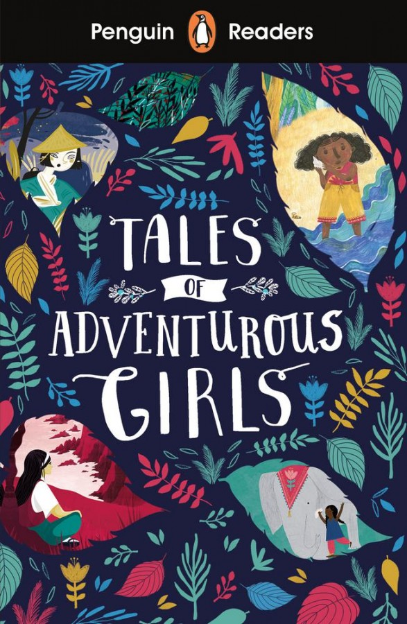 Penguin readers Tales of adventurous girls (level 1)