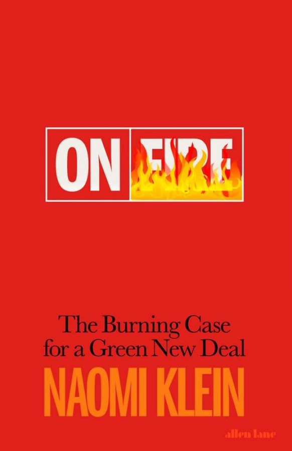 On fire: the case for a green new deal