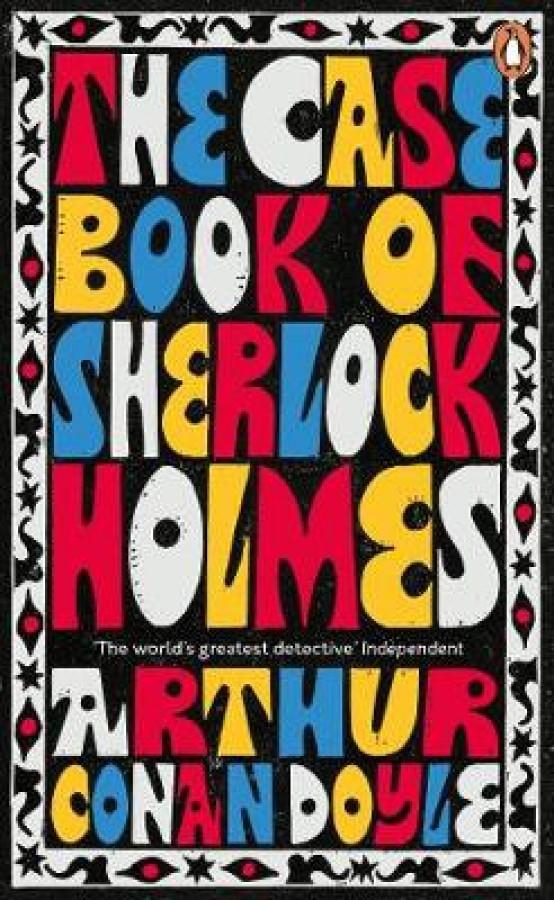 Penguin essentials Case-book of sherlock holmes