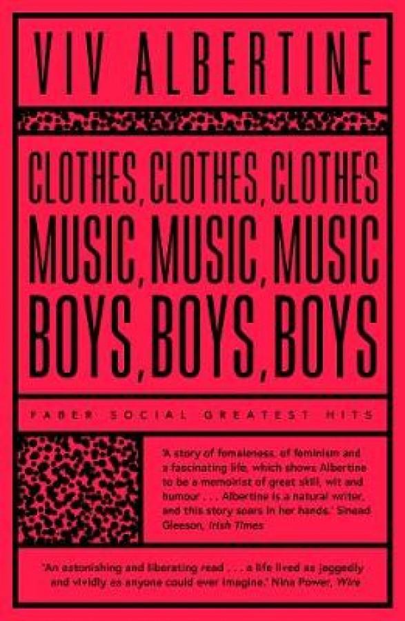Clothes, clothes. music, music. boys, boys