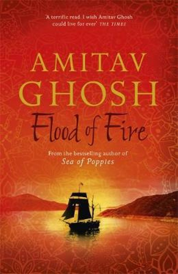 Ibis trilogy Flood of fire