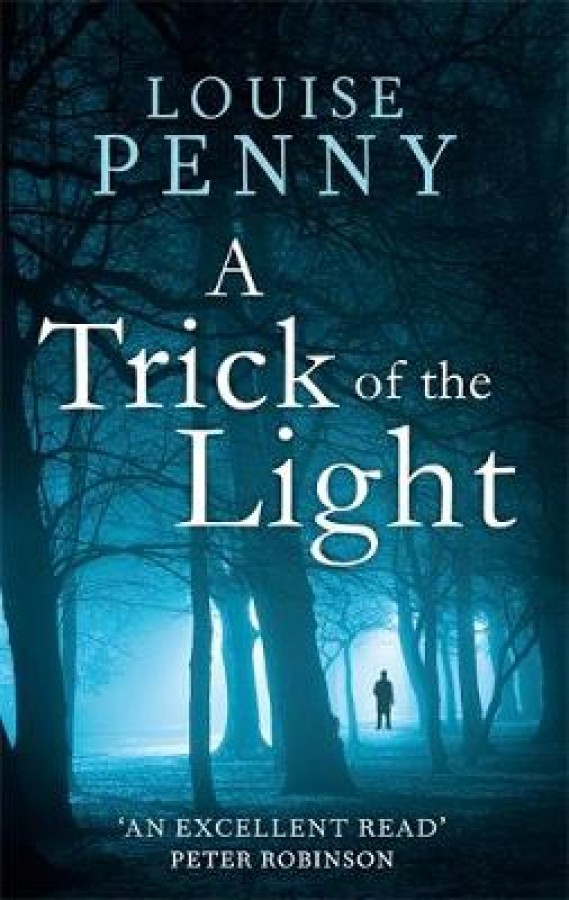 Chief inspector gamache (07): trick of the light