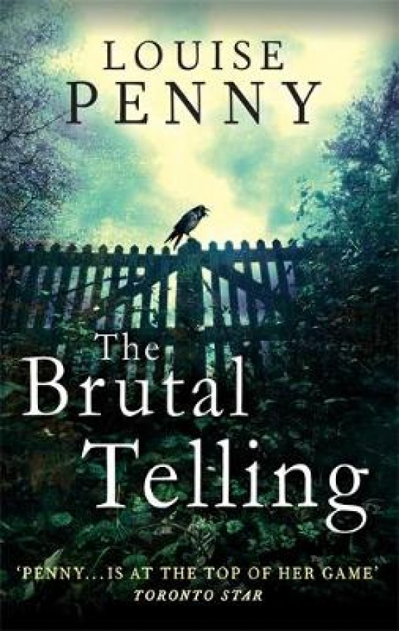 Chief inspector gamache (05): brutal telling