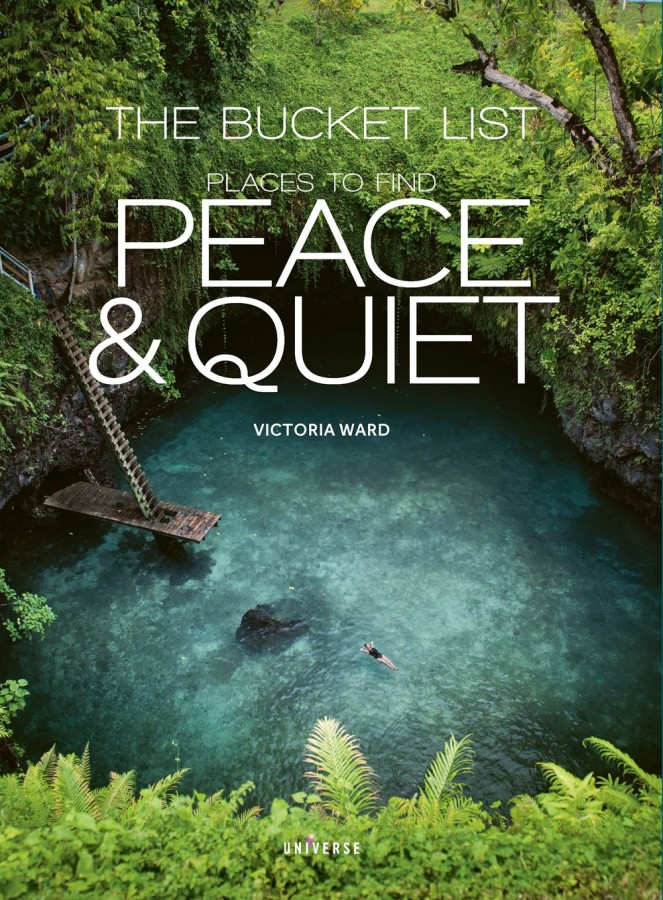 Bucket list 1000 places to find peace and quiet