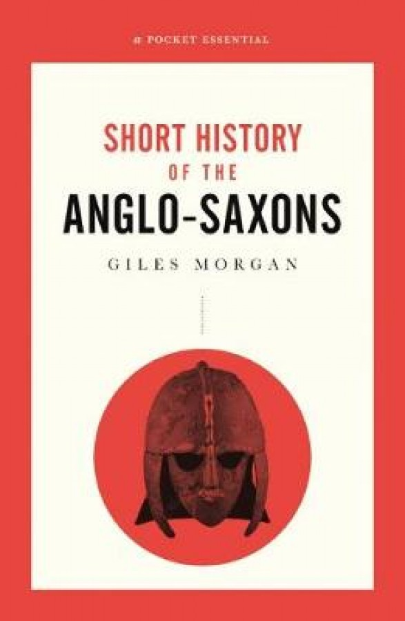 Short history of the anglo-saxons