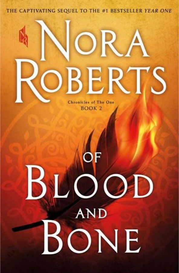 Chronicles of the one Of blood and bone