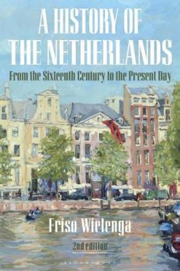 History of the netherlands (2nd edition)