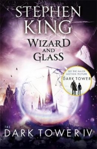 Dark tower (04): wizard and glass
