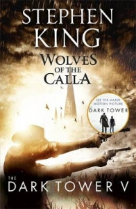 Dark tower (05): wolves of the calla