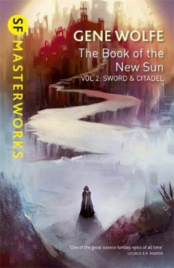 Book of the new sun (2): sword and citadel