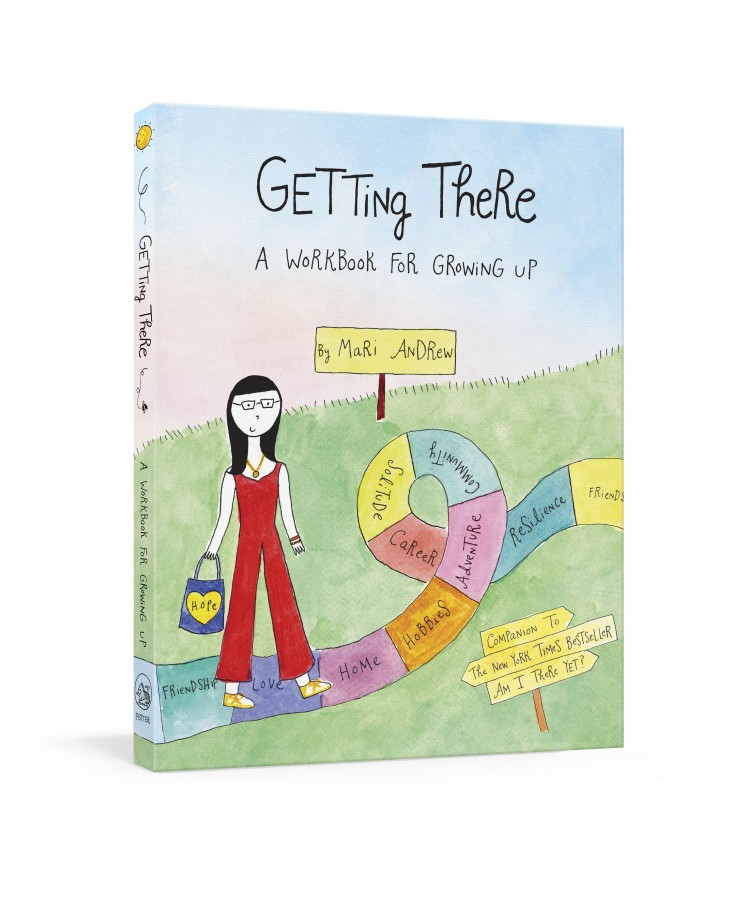 Getting there : a guidebook for growing up
