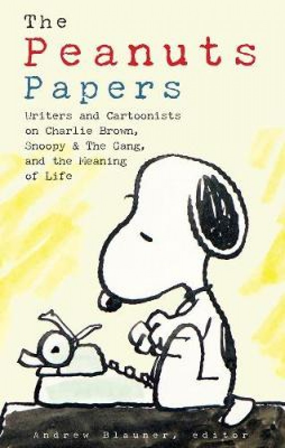 Library of america Peanuts papers: charlie brown, snoopy & the gang, and the meaning of life