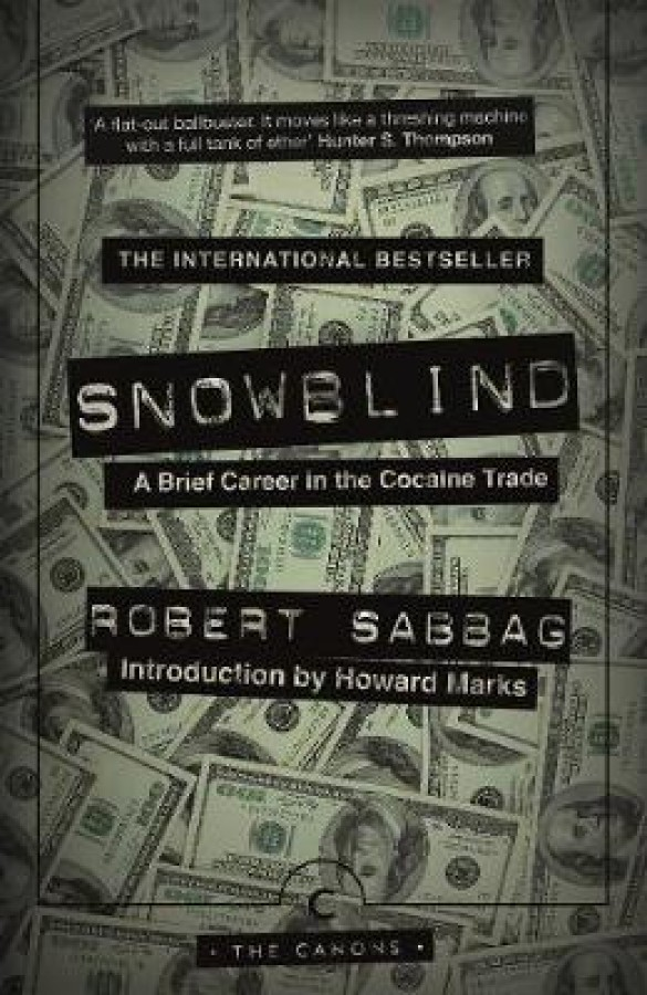 Canons Snowblind: a brief career in the cocaine trade
