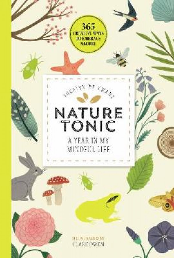 Nature tonic: a year in my mindful life