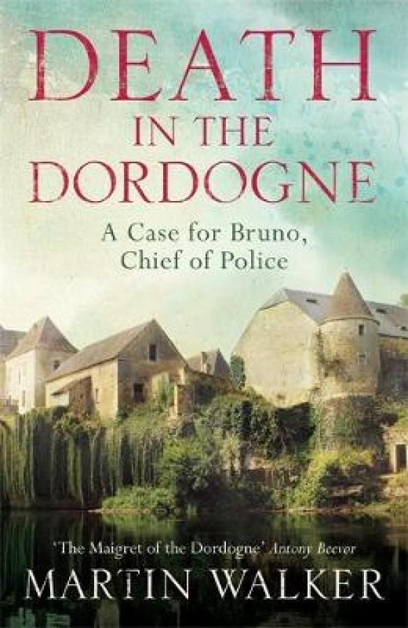 Dordogne mysteries Death in the dordogne