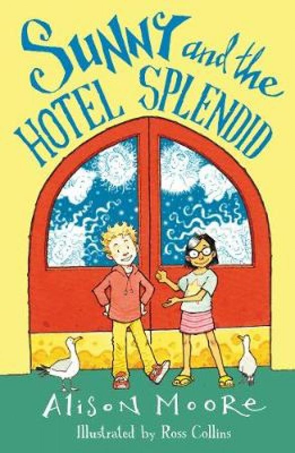 Sunny and the hotel splendid