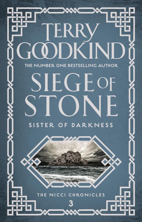Nicci chronicles (03) siege of stone: sister of darkness