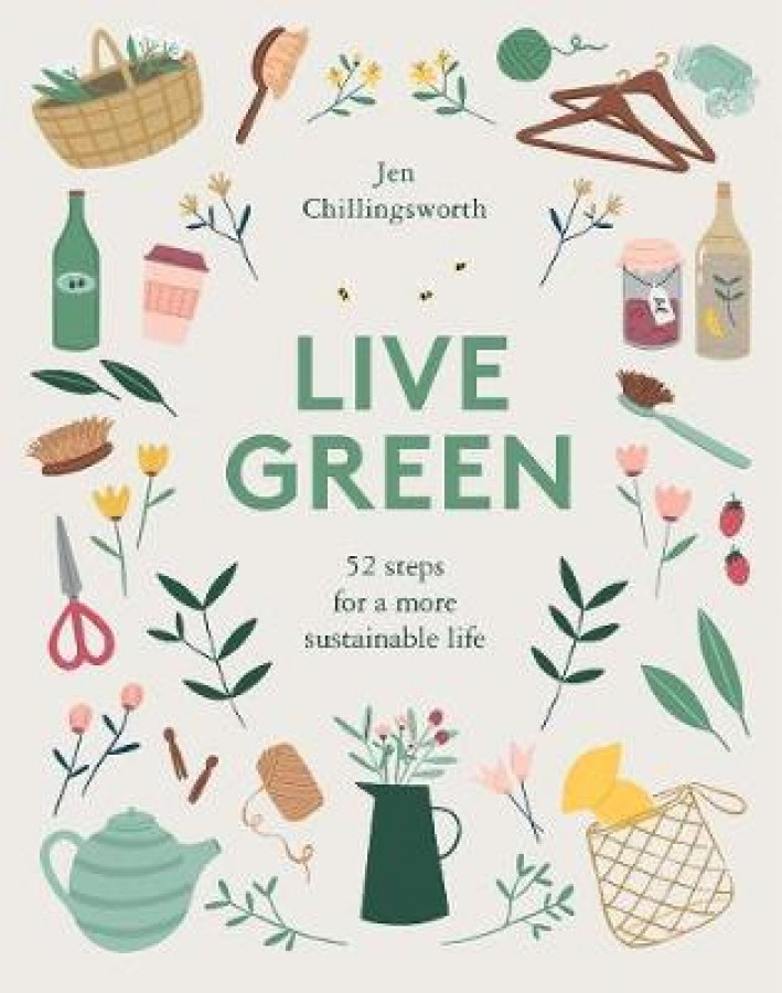 Live green: 52 stepsfor a more sustainable life