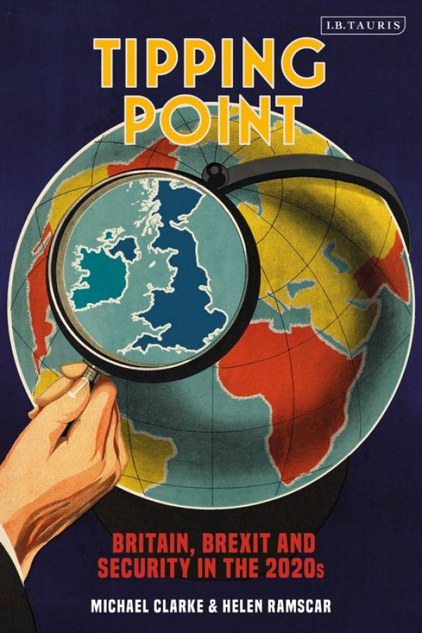 Tipping point: britain, brexit and security in the 2020s