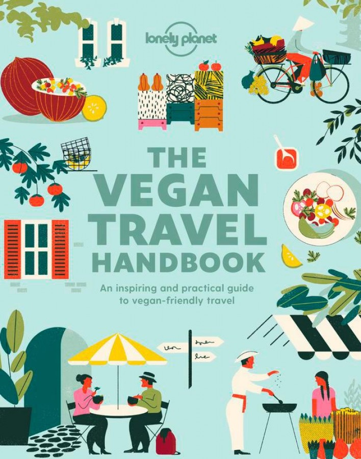 Lonely planet Vegan travel handbook 1