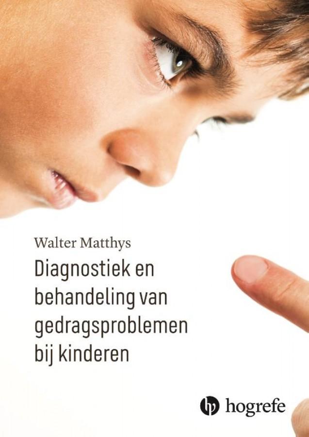 Diagnostiek en behandeling van gedragsproblemen bij kinderen en jongeren