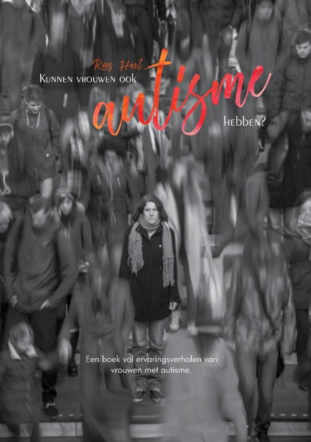 Kunnen vrouwen ook autisme hebben? - Een boek vol ervaringsverhalen van vrouwen met autisme.